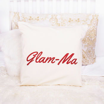 'Glam Ma' Grandma Cushion