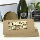 'The Best Is Yet To Come' Keepsake Card
