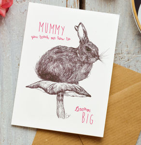 Card For Mummy With Dream Big Bunny Rabbit