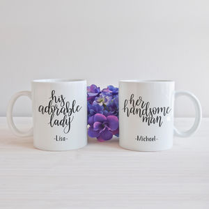 Personalised 'His Adorable Lady Her Handsome Man' Mugs
