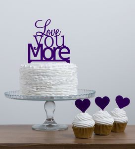 Love You More Quote Wedding Cake Topper Set