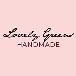 Lovely Greens Handmade