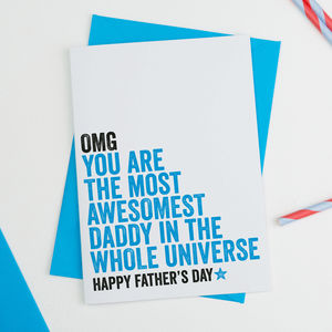 Most Awesome Daddy In The Universe Fathers Day Card