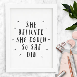 'She Believed She Could So She Did' Typography Print - posters & prints