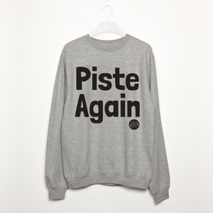 Piste Again Women's Apres Ski Snowboard Sweatshirt - christmas jumpers