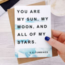 Anniversary Card 'My Sun, My Moon' E.E. Cummings Quote