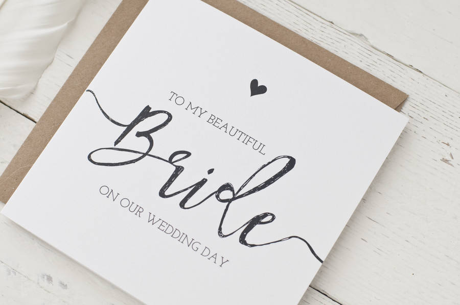 To My Beautiful Bride On Our Wedding Day Card