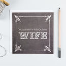 'Favourite Wife' Funny Anniversary Card