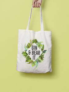 Gin And Bear It Funny Tote Bag