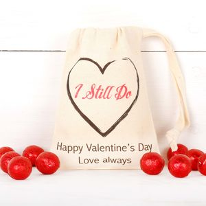 Personalised Anniversary 'I Still Do' Bag + Chocolates - valentine's gifts for him
