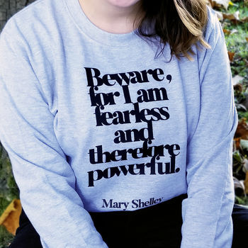 Feminist 'Beware For I Am Fearless' Literary Sweatshirt