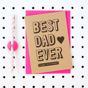 'Best Dad Ever Happy Birthday' Dad Birthday Card