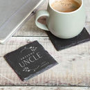 Uncle Gift Personalised Slate Coaster