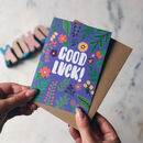 'Good Luck' Colourful Card