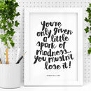 'Given A Little Spark' Robin Williams Quote Print