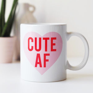 Cute Af Funny Mug Gift For Her - gifts for teenage girls