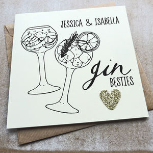 Personalised Gin Besties Birthday Card For Friends