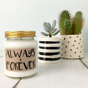 'Always + Forever' Scented Natural Soy Candle - home accessories