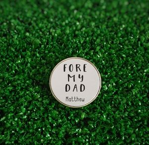Personalised 'Fore My Dad' Golf Ball Marker