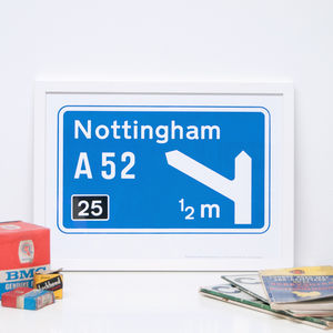 Personalised Motorway Sign Print - maps & locations