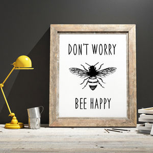 'Don't Worry, Bee Happy' Typographic Print - posters & prints