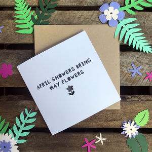 Paper Cut 'April Showers Bring May Flowers' Card