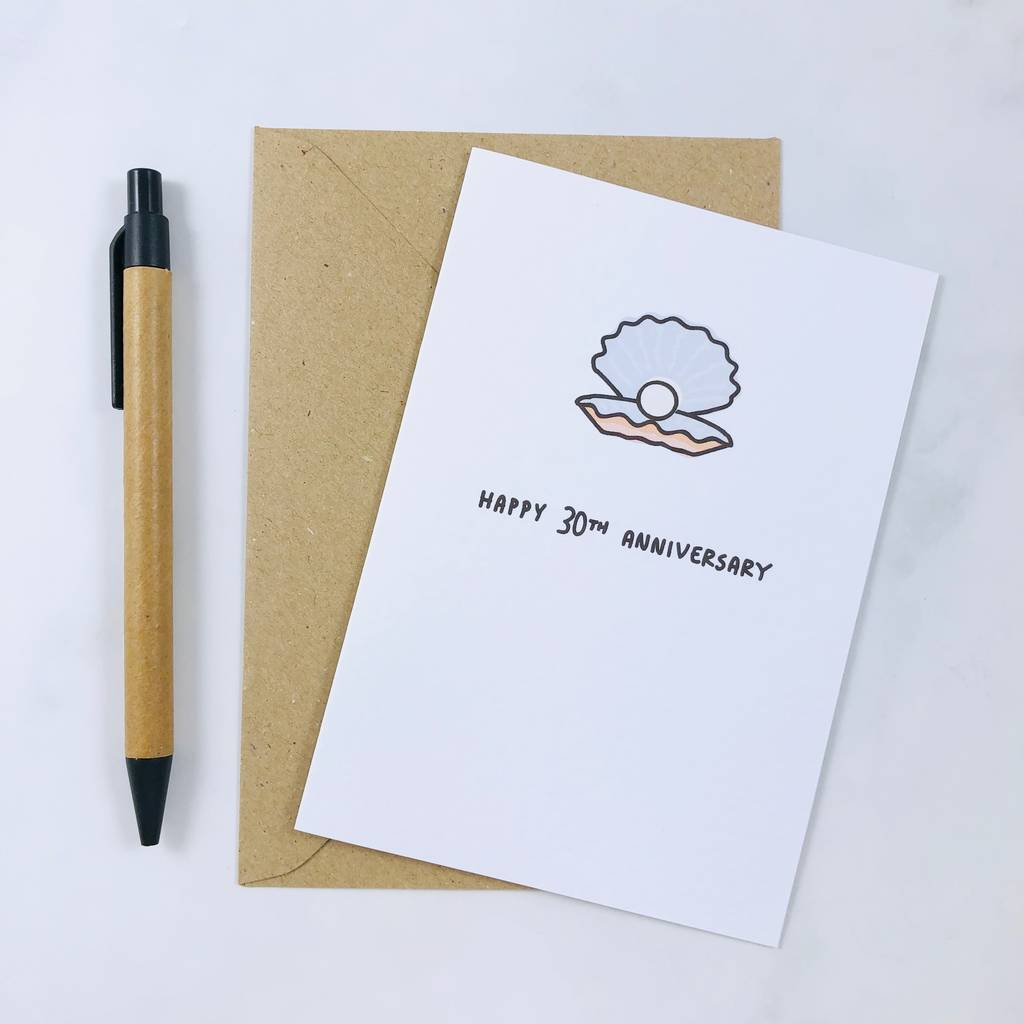 Happy 30th Anniversary Pearl Card By Momoboo Notonthehighstreetcom