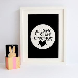 'I Love You To The Moon And Back' French Print