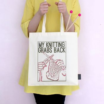 'My Knitting Grabs Back' Knitting Bag