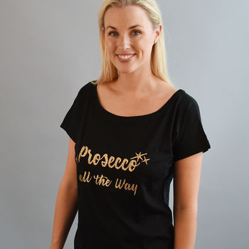 Prosecco All The Way Christmas Women's Fashion T Shirt