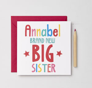 Girls Personalised Big Sister Card - new baby cards