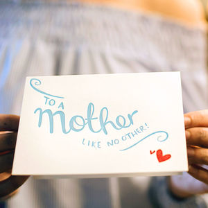'To A Mother Like No Other' Letterpress Card - just like a mum to me