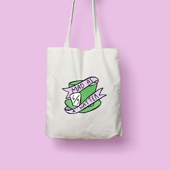 Mad As A Hatter Tote Bag