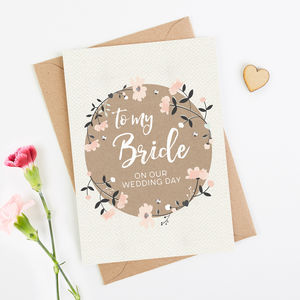 To My Bride Wedding Day Card - wedding cards & wrap