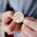 Best Daddy Engraved Wooden Badge