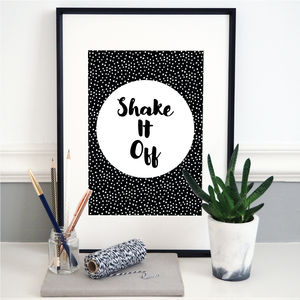 'Shake It Off' Monochrome Typography Print