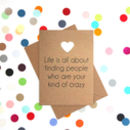 'Your Kind Of Crazy' Funny Valentine's Day Card