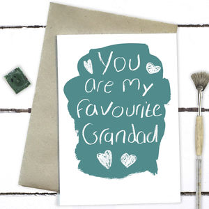 You Are My Favourite Grandad Fathers Day Card - what's new