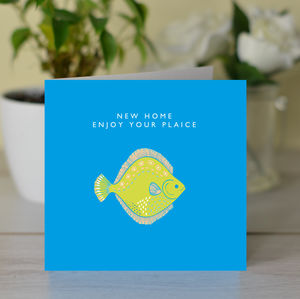 'New Home Enjoy Your Plaice' Card
