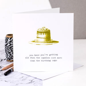 Birthday Card 'You Know You're Getting Old' - birthday cards