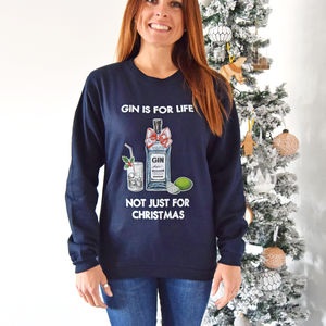 'Gin Is For Life' Christmas Jumper - christmas jumpers