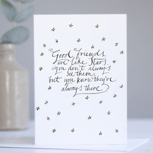 Best Friend Card 'Good Friends Are Like Stars'