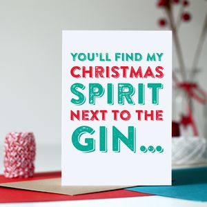 Christmas Spirit Gin Funny Greeting Card