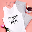 Relationship Status Bed Pyjama Set