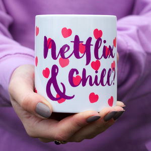Netflix And Chill Romantic Mug - sale by category