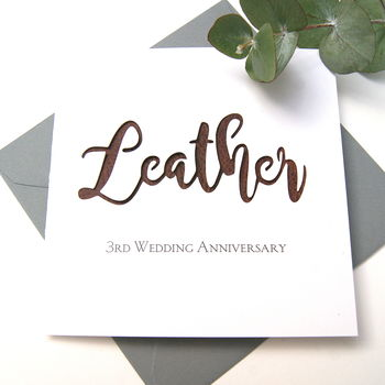 3rd Leather Wedding Anniversary Card