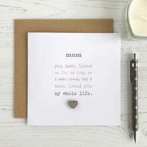 My Whole Life, Mother's Day Card