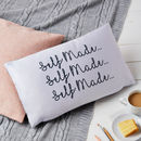 'Self Made' Quote Cushion