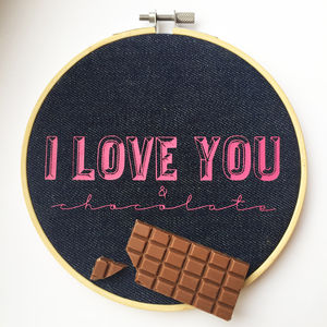 I Love You And Chocolate Embroidery Hoop