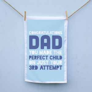 Congratulations Dad On The Perfect Child Tea Towel